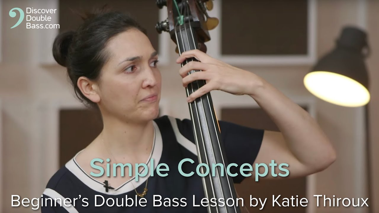 Simple Concepts - Beginner's Double Bass Lesson with Katie Thiroux